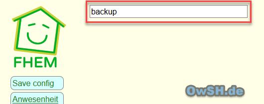 fhem backup - Howto: FHEM Backup & Wiederherstellung