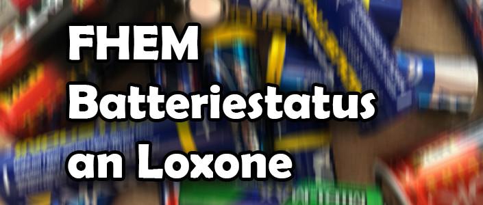 FHEM Batteriestatus an Loxone übergeben