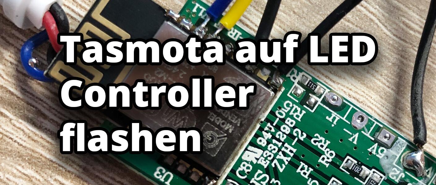 Mini RGB LED Controller mit Tasmota nutzen flashen